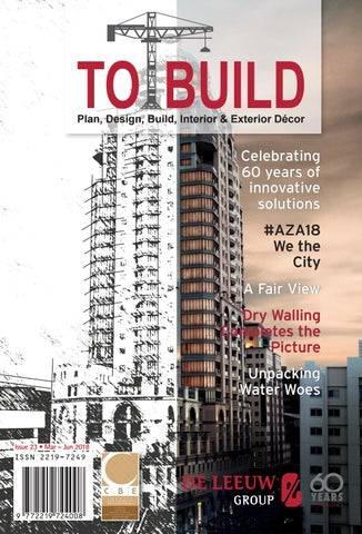 To Build - Issue 23 - March to June 2018 by Media Xpose - issuu
