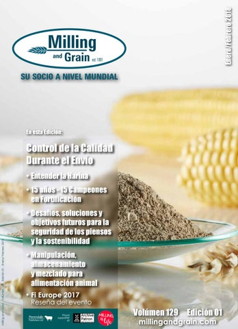 SPANISH LANGUAGE EDITION - Milling and Grain - Issue 1, 2018 by ...