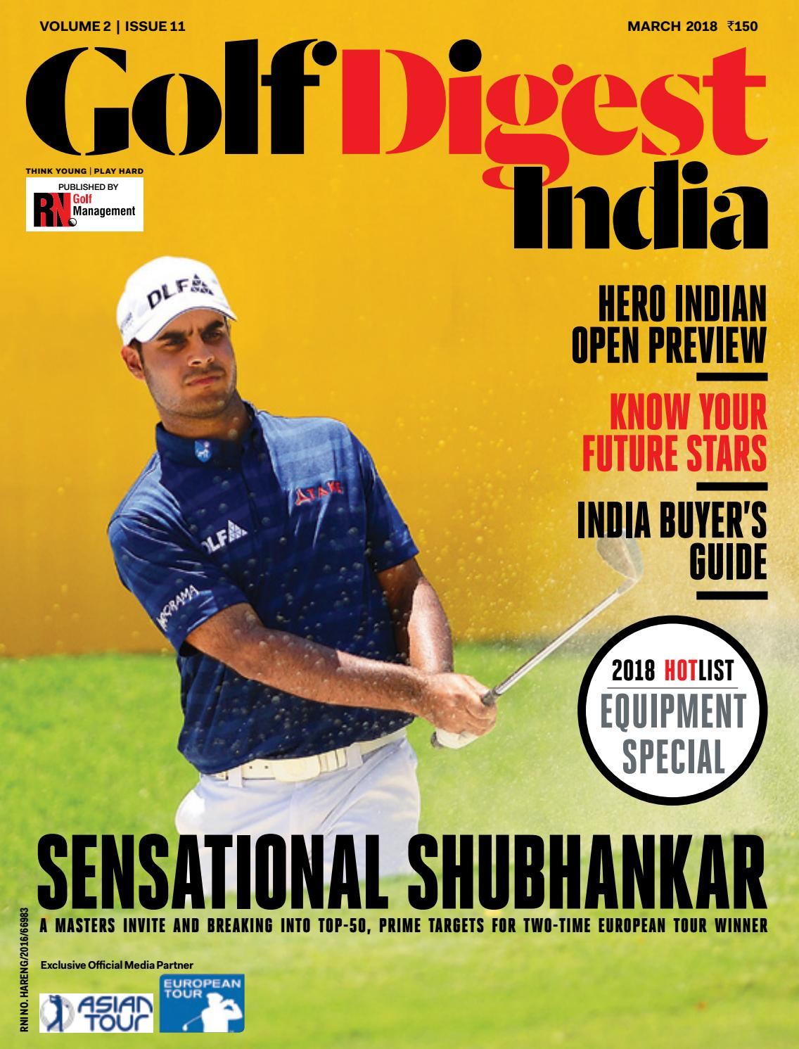 0e2a7fc63598 Golf Digest India - March 2018 by Golf Digest India - issuu