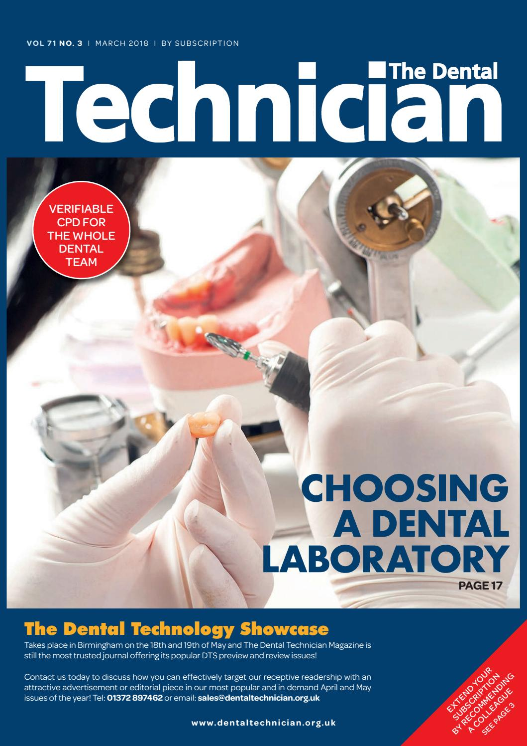 The Dental Technician Magazine March 2018 by The Dental Technician Magazine  - issuu