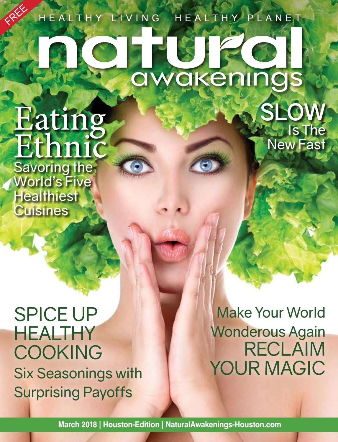 March 2018 by Holistic Choice Publishing/Natural Awakenings Houston