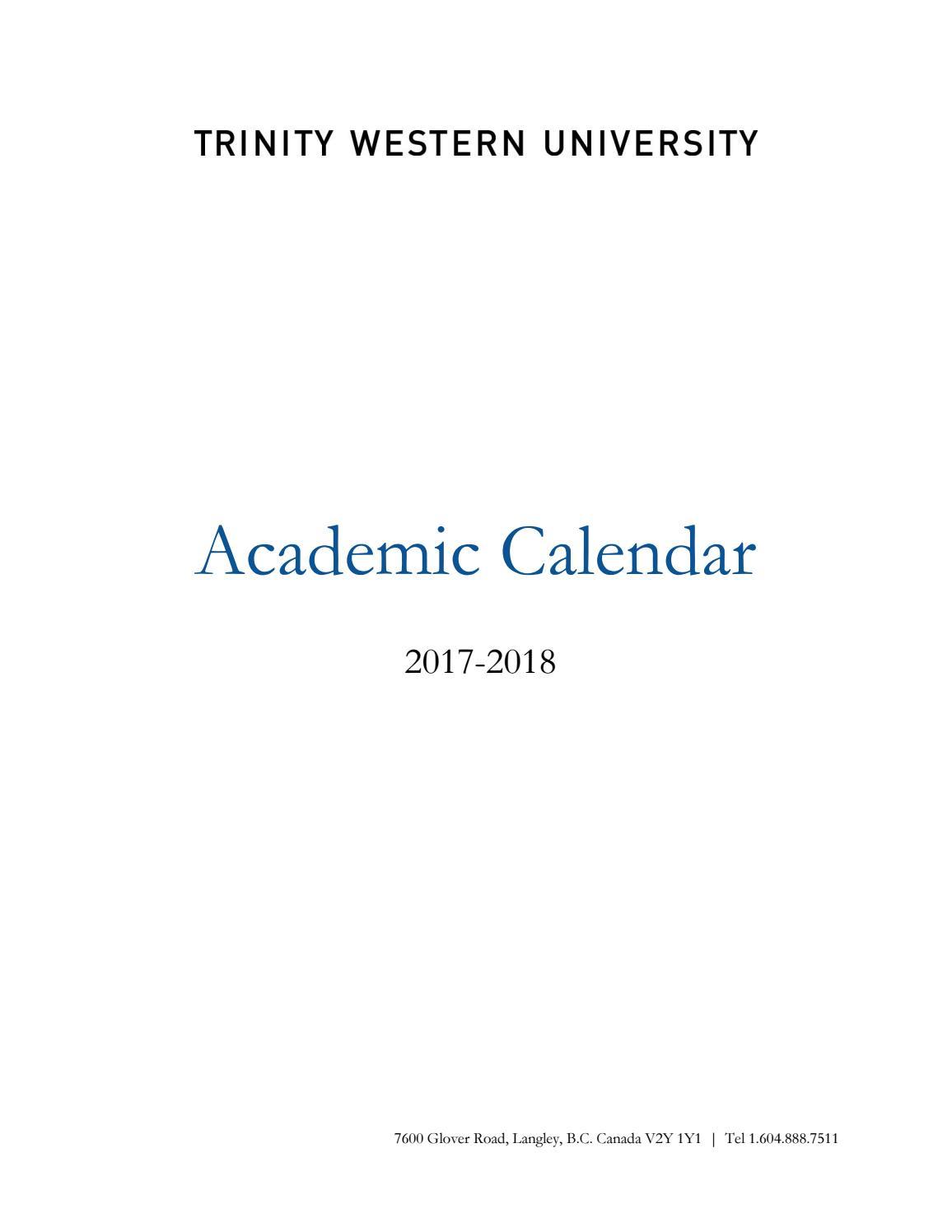 TWU 2017-2018 Academic Calendar by Trinity Western University - issuu