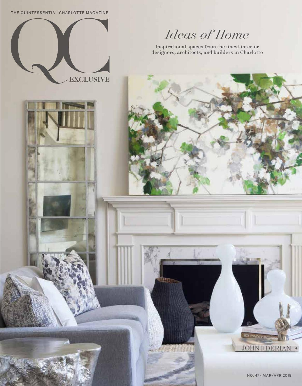 Qc Exclusive No 47 2018 Issue 2 Ideas Of Home By Qc Exclusive Magazine Issuu