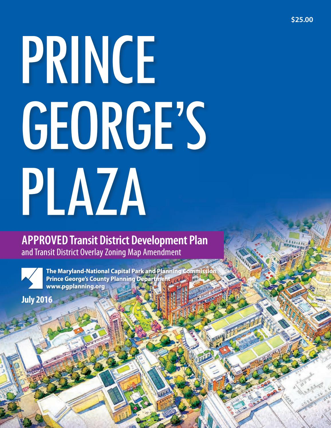 The Approved Prince George S Plaza Transit District Development Plan