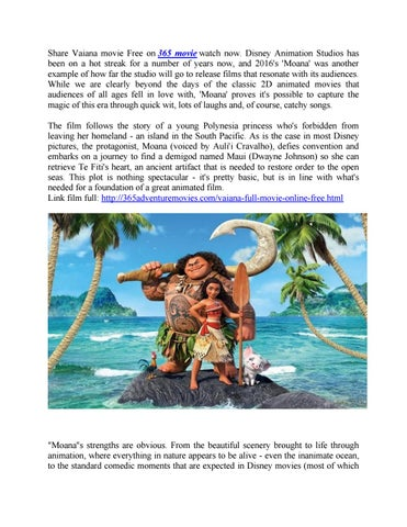 Share Vaiana Movie Free On 365 Watch Now Disney Animation Studios Has Been A Hot Streak For Number Of Years And 2016s Moana Was Another