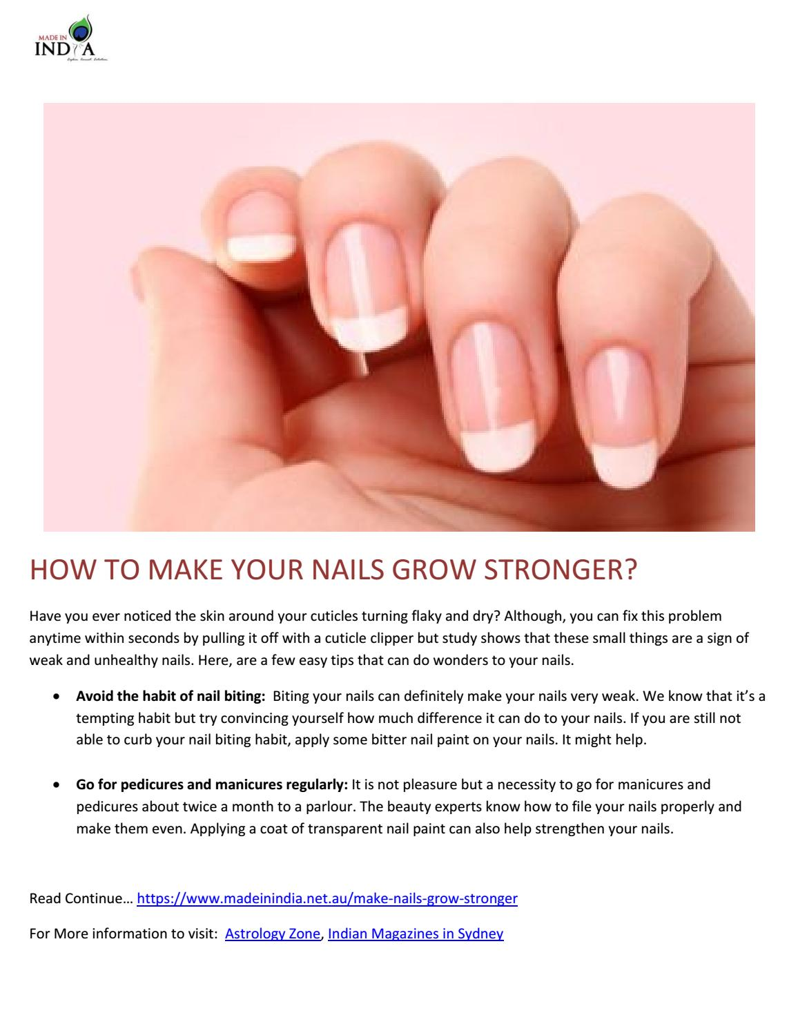 How to make your nails grow stronger by Made in India Magazine - issuu