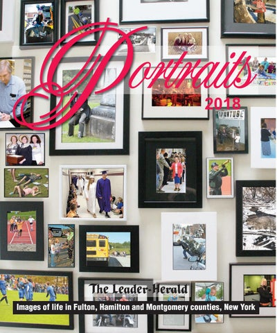 Portraits 2018 by The Leader Herald issuu