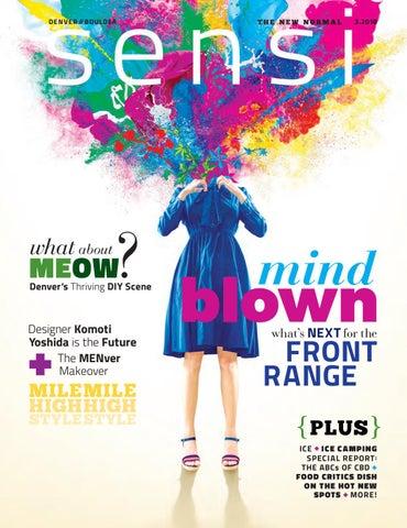 Sensi Magazine - Denver/Boulder (March 2018) by Sensi Media Group