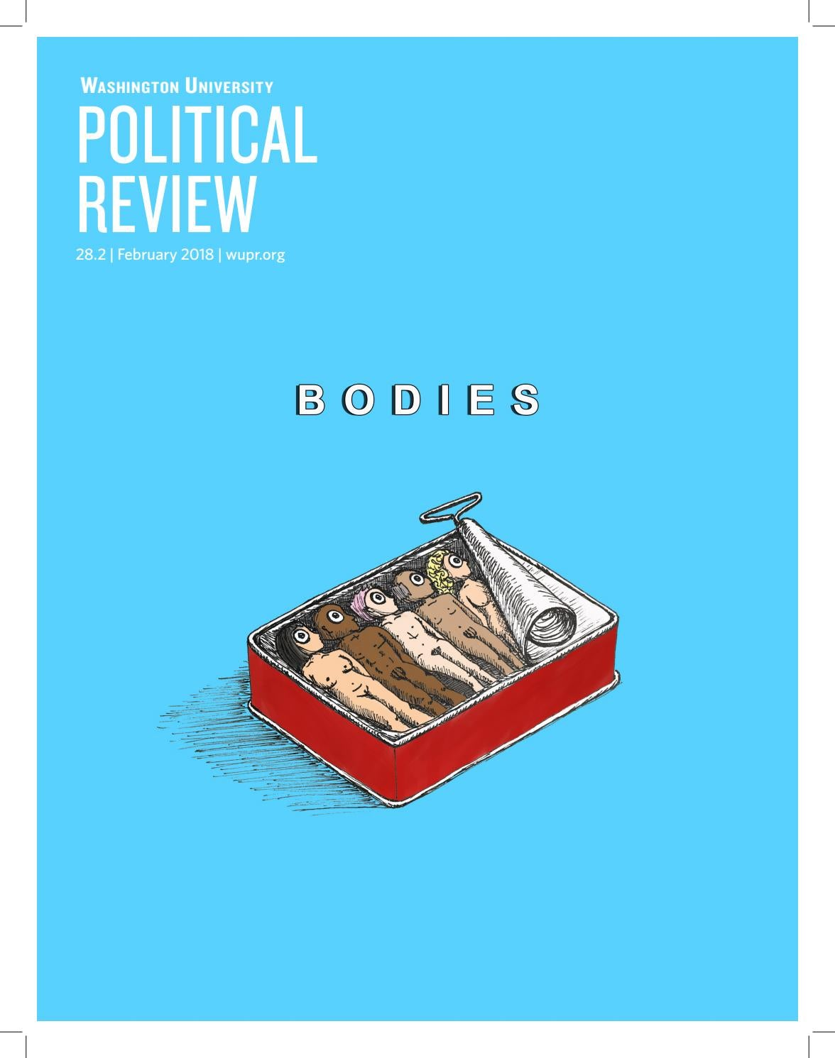 Bodies by Washington University Political Review - issuu