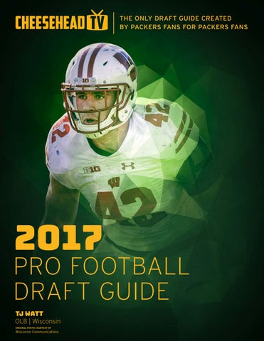 95773408e3b Pro Football Draft Guide 2017 by Cheesehead TV - issuu