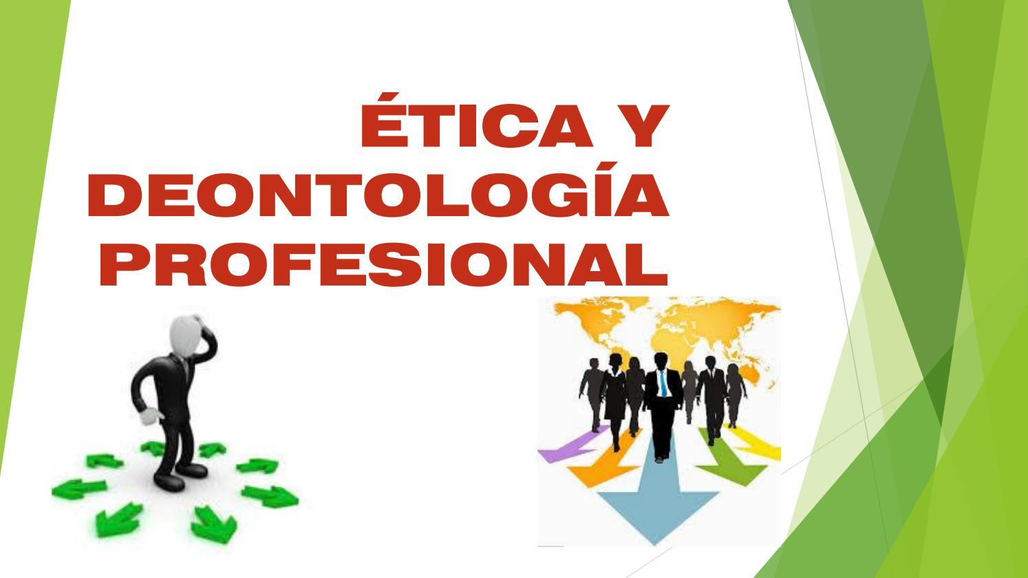 Ética y deontología profesional revista by rafaxdiaz11 - issuu