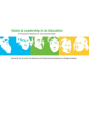 Free To Be 2e Supporting Twice >> Vision Leadership In 2e Education An International Symposium By