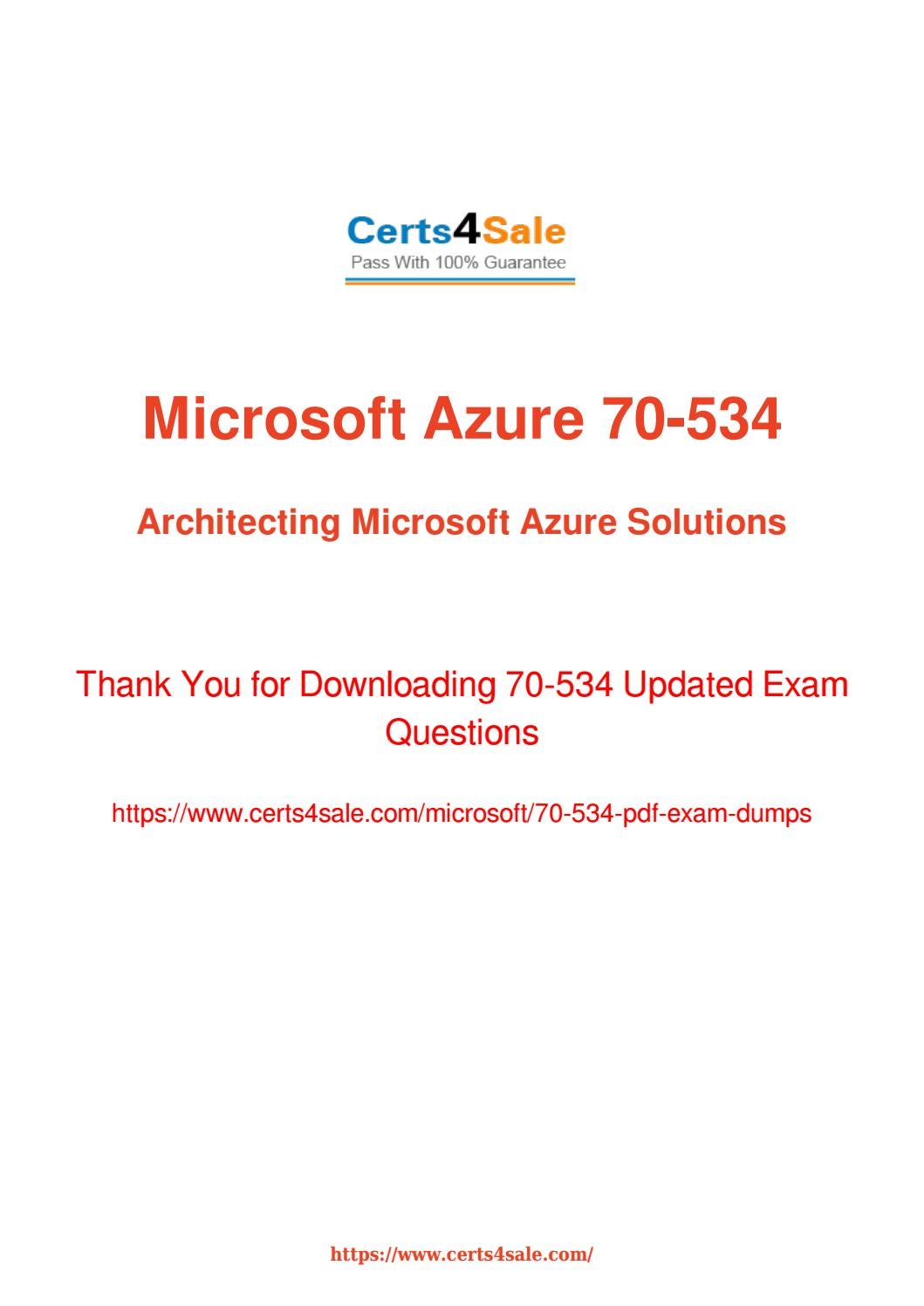 Try Microsoft 70-534 Exam Questions With 100% Success