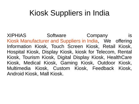 Kiosk suppliers in india by manoharrajseo - issuu