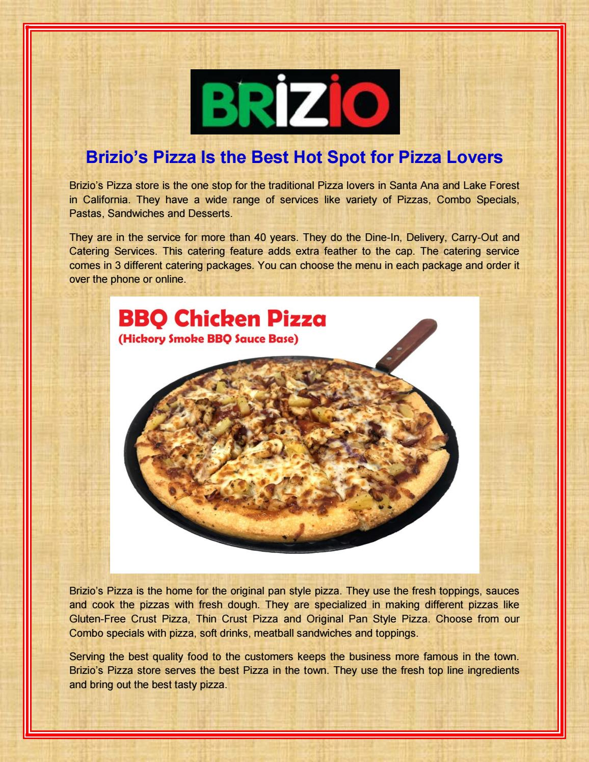 Brizio Pizza Is The Best Hot Spot For Pizza Lovers By Brizio Pizza Issuu
