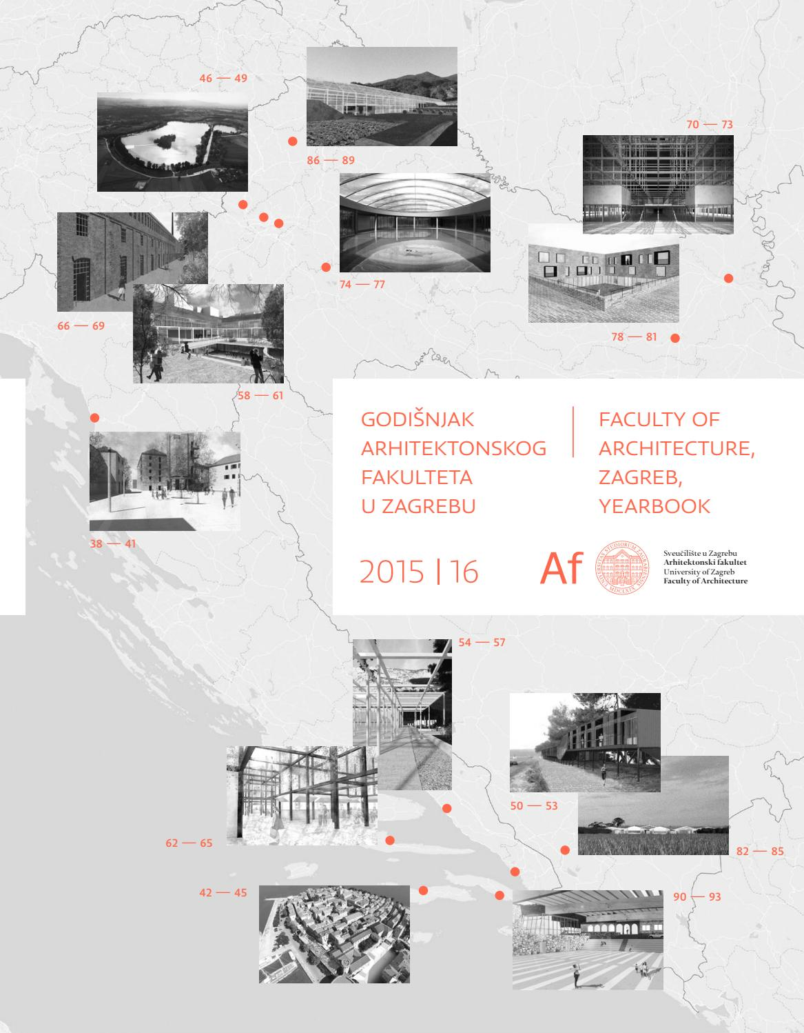 Faculty Of Architecture Zagreb Yearbook 2015 16 By Faculty Of