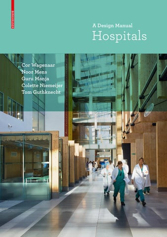 Hospitals - A Design Manual by Birkhäuser - issuu