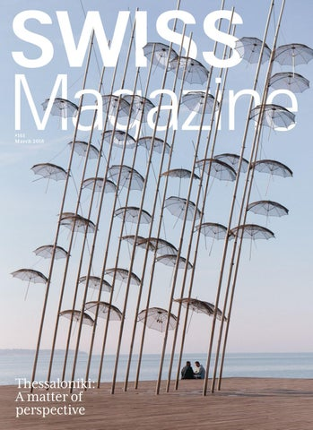 Swiss Magazine March 2018 Thessaloniki By Inflight Magazines By
