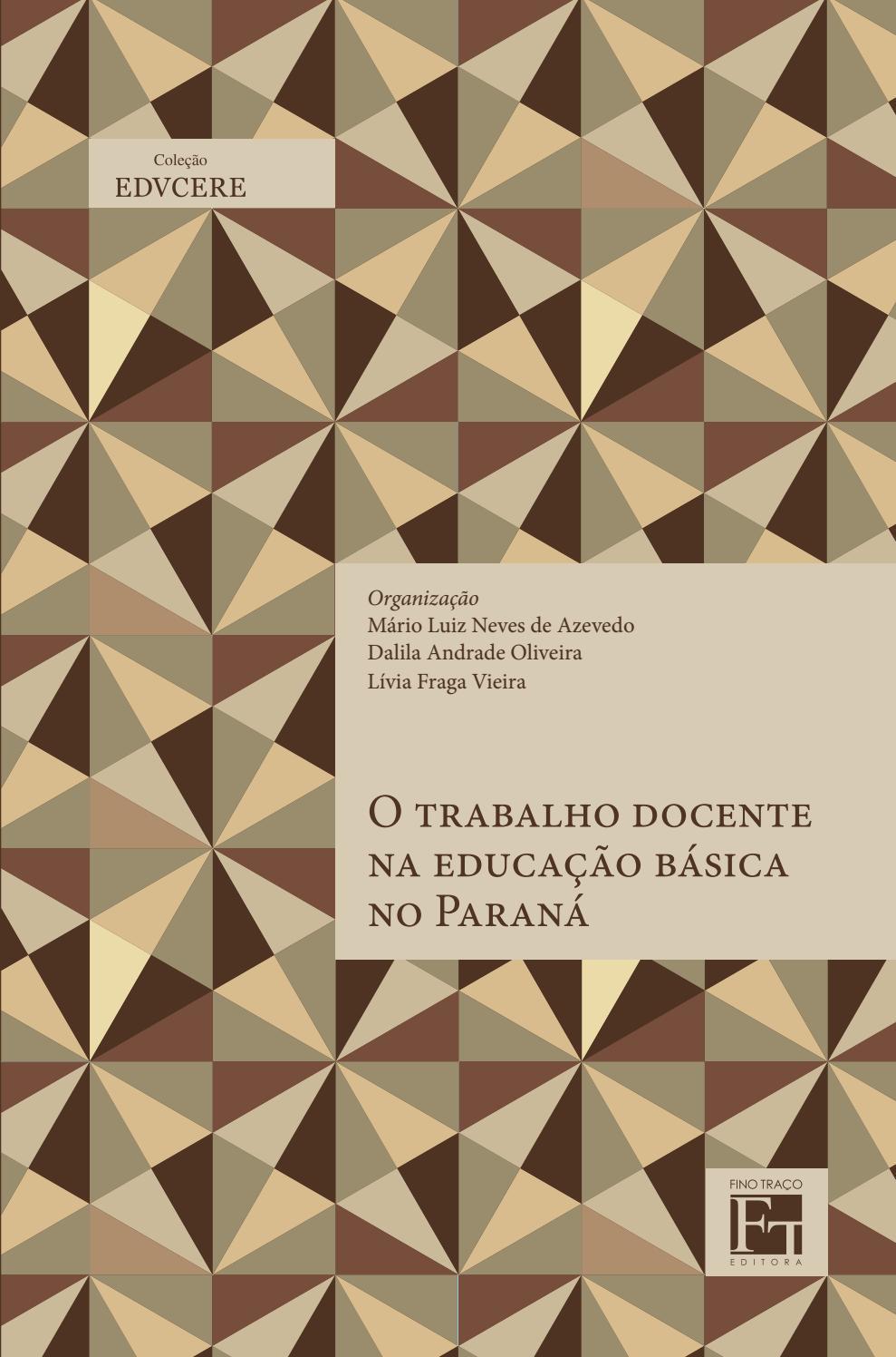 O Trabalho Docente Na Educação Básica No Paraná By Fino