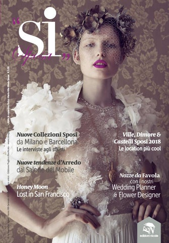 Sì by Promessi Sposi - Anno XII Gennaio 2018 - Numero unico - Edizione  Puglia e Basilicata - www.simagazine.it - Abito in copertina Errico Maria  Alta Moda ... 2cce67003d5