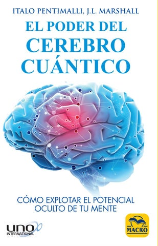 El poder del Cerebro cuántico - I. Pentimalli, J.L