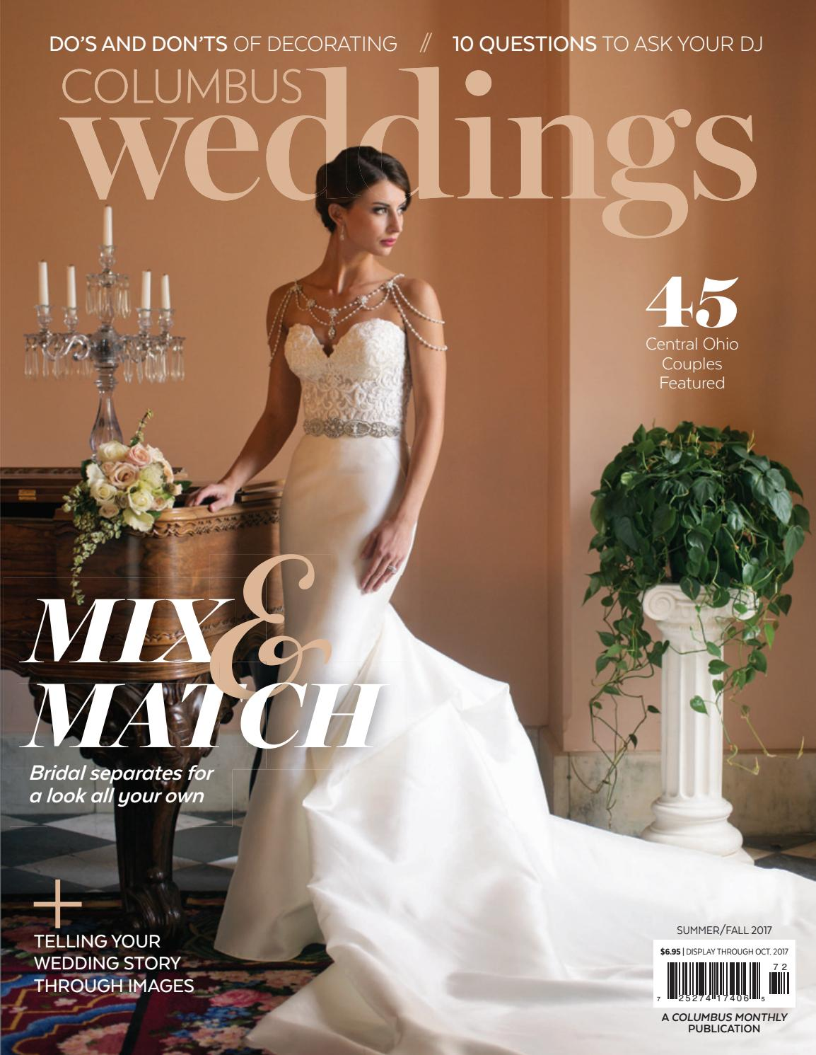 d060c338c80a Columbus Weddings - Summer Fall 2017 by The Columbus Dispatch - issuu
