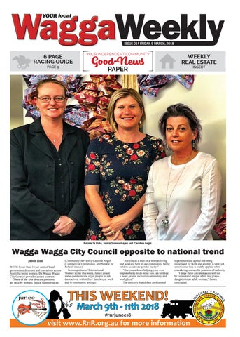 Wagga Weekly 9th March 2018 by Your Local Wagga Weekly issuu