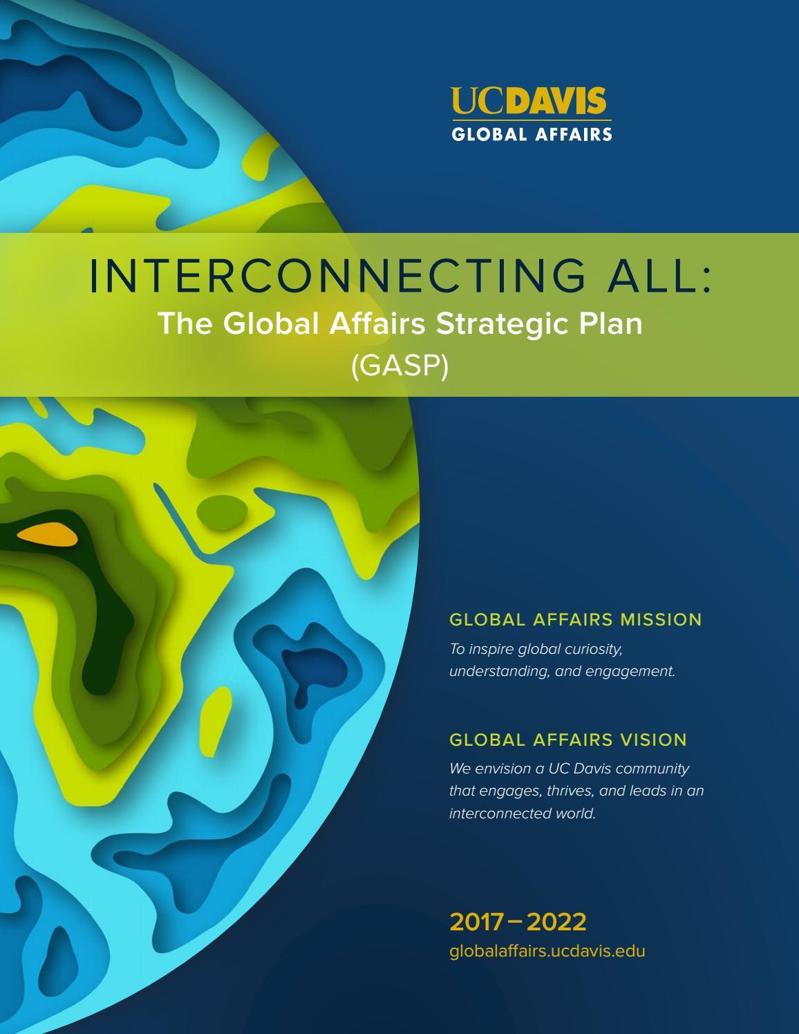 Uc Davis Academic Calendar 2022.Uc Davis Global Affairs Strategic Plan By Uc Davis Global Issuu