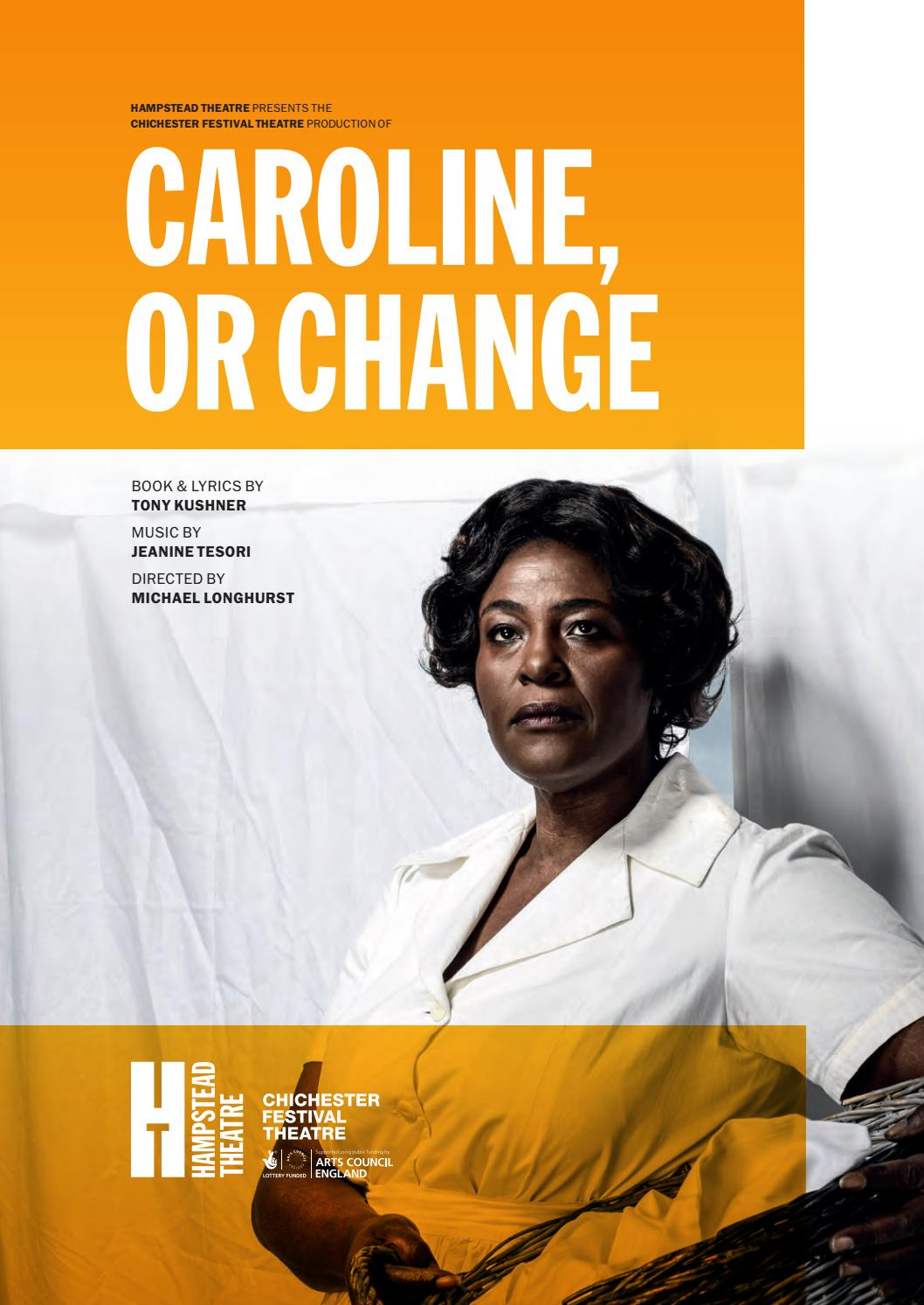 Caroline, or Change programme by hampsteadtheatre - issuu