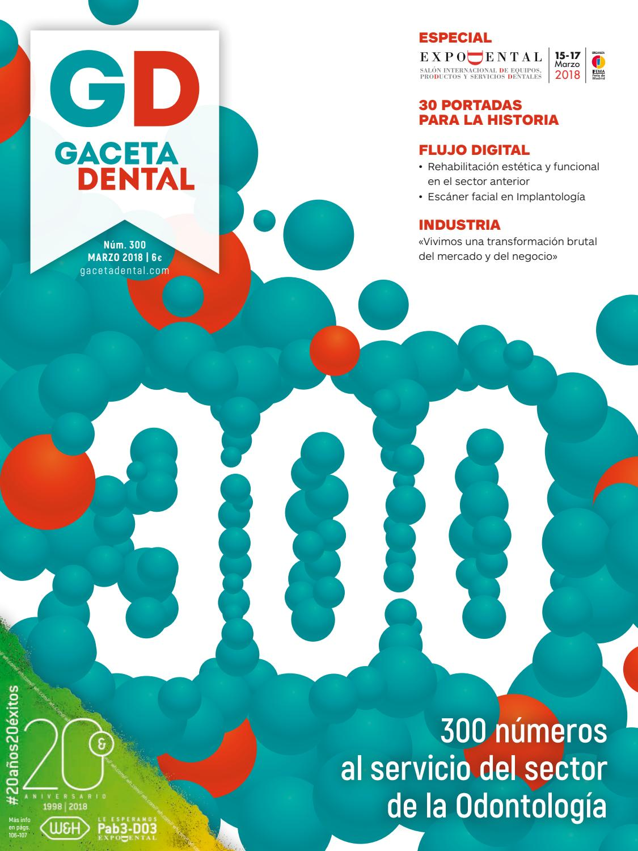 Gaceta Dental - 300 by Peldaño - issuu