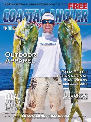 Coastal Angler Magazine March North Central Florida By Coastal