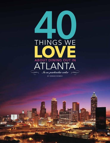Page 14 of 40 Things We Love About Atlanta