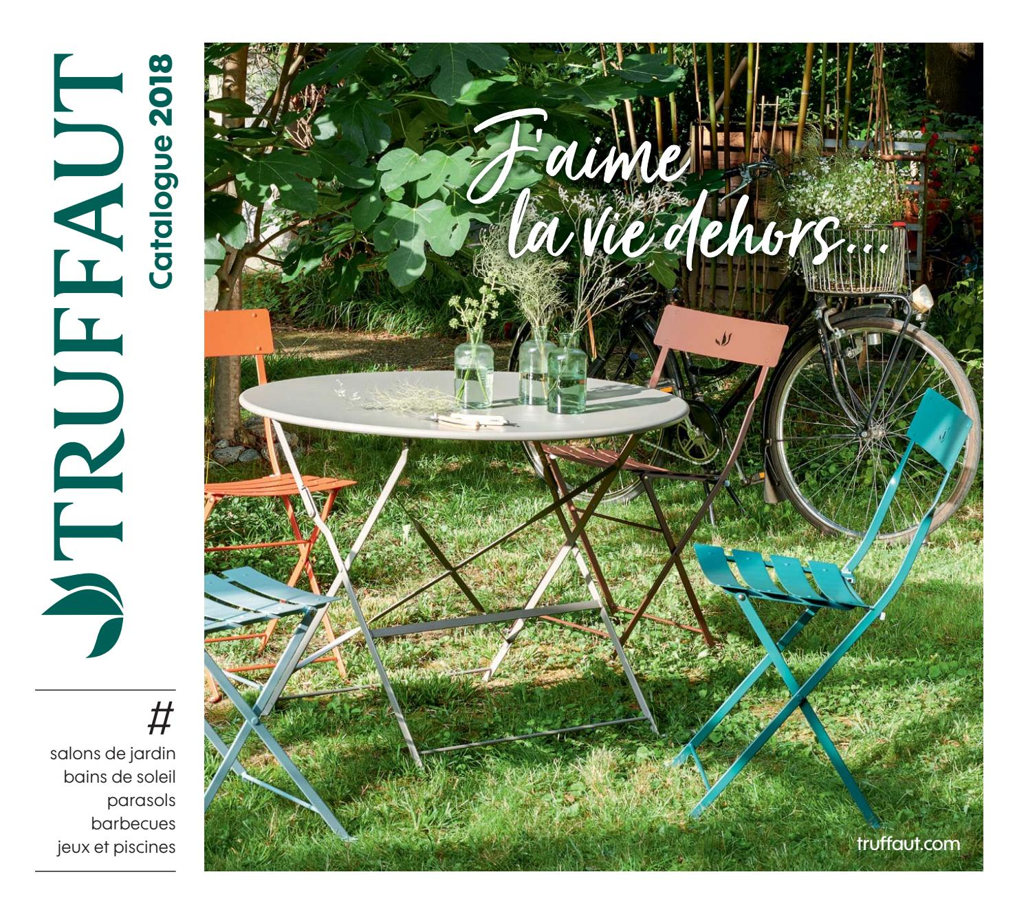 catalogue mobilier de jardin et barbecue t 2018 jardinerie truffaut by truffaut issuu. Black Bedroom Furniture Sets. Home Design Ideas