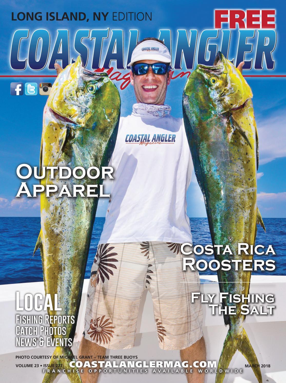 Coastal Angler Magazine - March / Long island by Coastal Angler