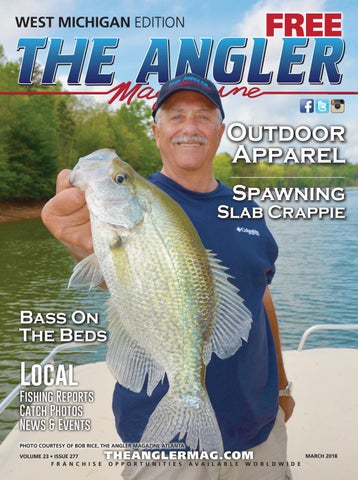 The Angler Magazine - March / West Michigan by Coastal Angler