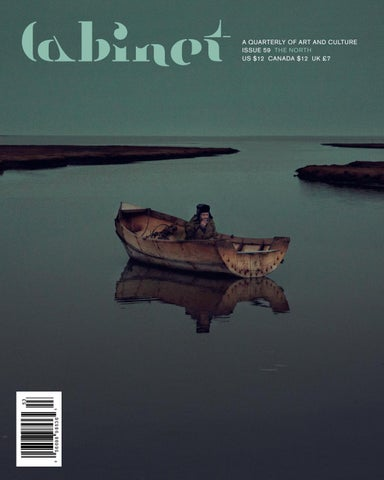 bf375915a7f06 Cabinet Issue 59, The North by Cabinet Magazine - issuu