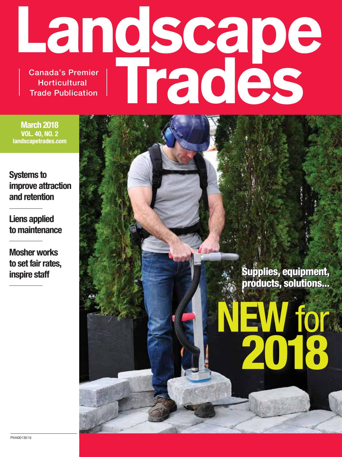 March 2018 Landscape Trades by Landscape Ontario - issuu