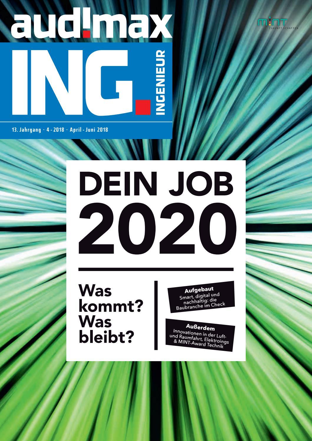audimax ING. 4/2018 - Karrieremagazin für Ingenieure by audimax MEDIEN -  issuu