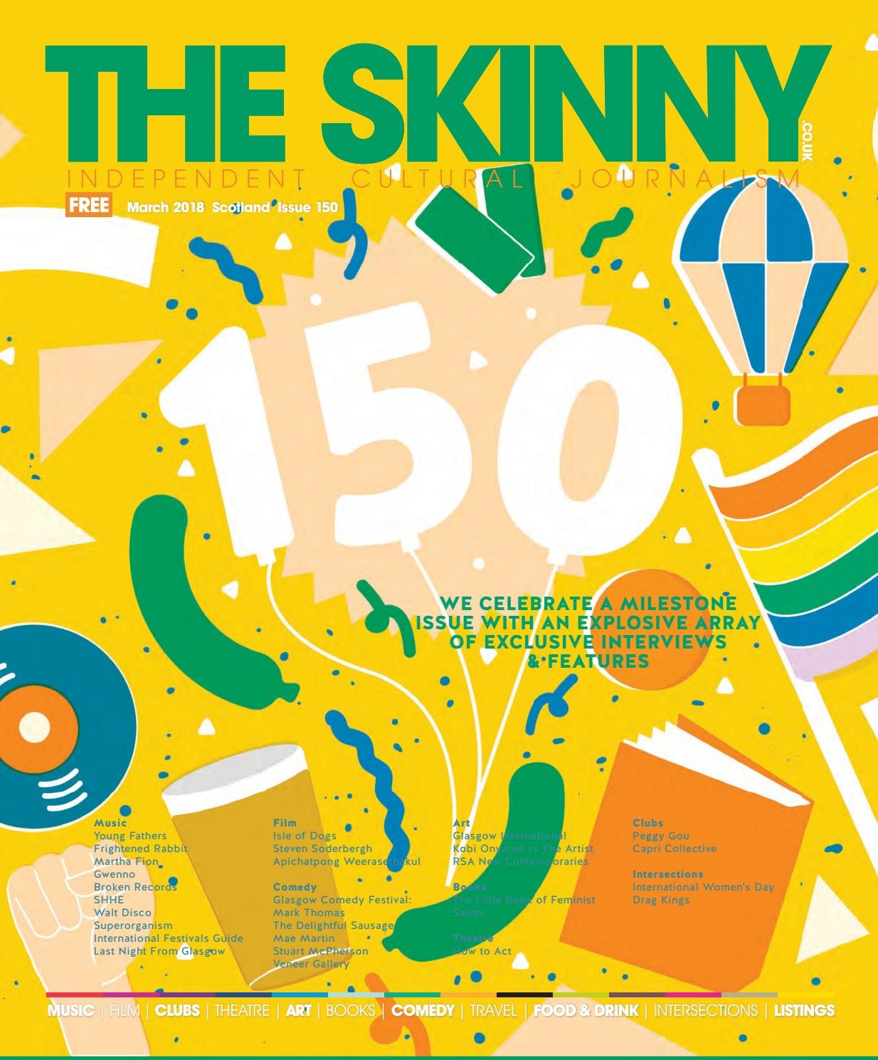 The Skinny March 2018 by The Skinny - issuu