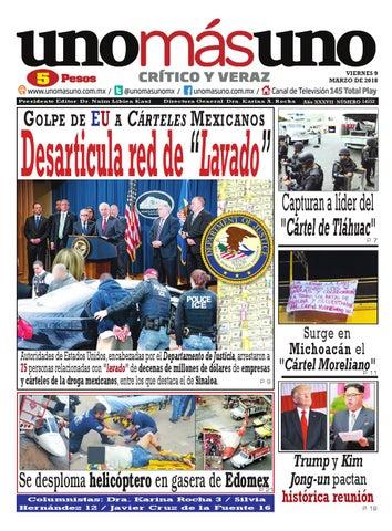 09 de Marzo 2018, Golpe de EU a Cárteles Mexicanos Desarticula red ...
