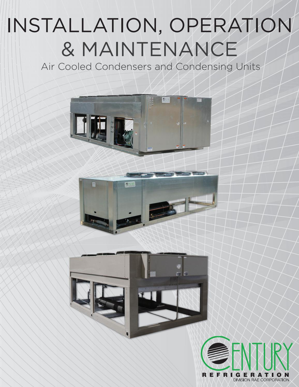 Air Cooled Condensers And Condensing Units Iom By Rae Corporation Installation Unit Refrigeration System Issuu