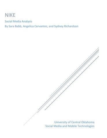 NIKE Social Media Analysis By Sara Babb, Angelica Cervantes, and Sydney  Richardson