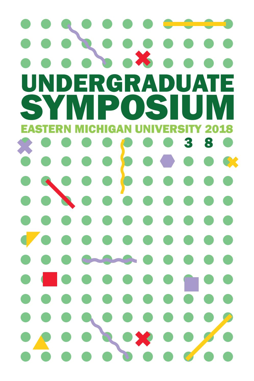 Eastern Michigan University 2018 Undergraduate Symposium by EMU