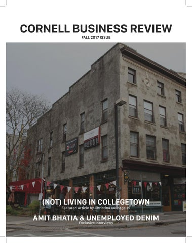 Cornell Business Review Fall 2017 by Cornell Business Review
