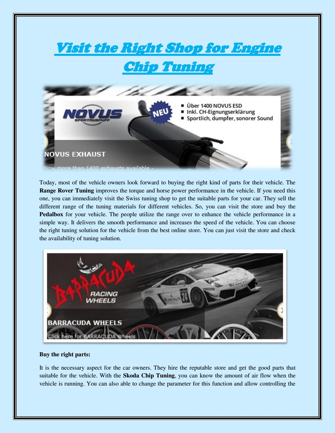 Visit the Right Shop for Engine Chip Tuning by swisstuning - issuu