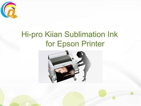 Hi pro kiian sublimation ink for epson printer by Suzhou