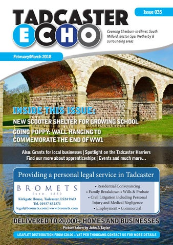 Tadcaster Echo - February/March 2018 by CreateTVT - issuu