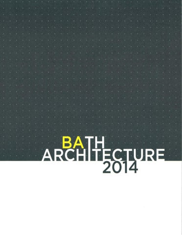 e6e08b24862 University of Bath Architecture Annual 2014 by Faculty of ...