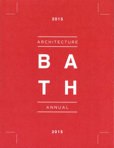 University of Bath Architecture Annual 2015 by Faculty of