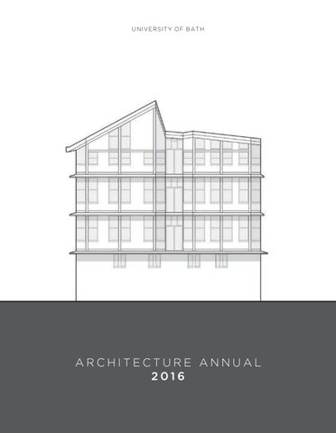 6bd0c6df1c University of Bath Architecture Annual 2016 by Faculty of ...